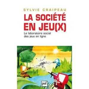 LIVRE SOCIOLOGIE La société en jeu(x)