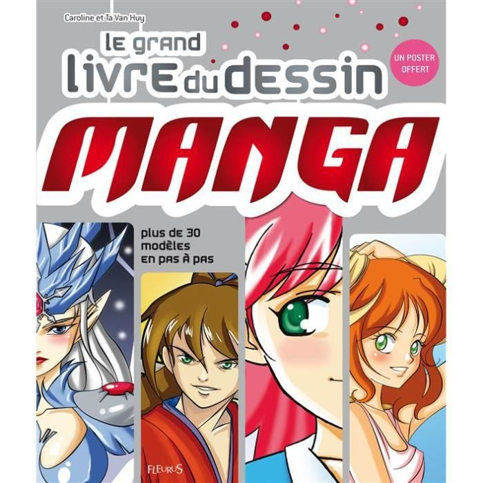 MANGA Le grand livre du dessin manga
