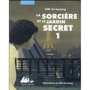 LIVRE 0-3 ANS ÉVEIL Livre - la sorcière et le jardin secret t.1