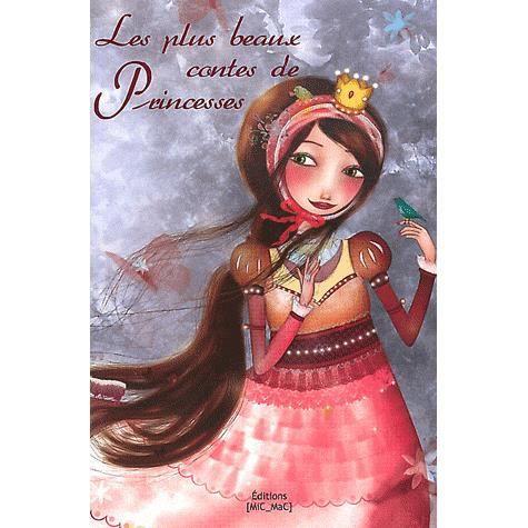 Les plus beaux contes de princesses - Magali Fournier,Anaïs Goldemberg,Amélie Thiébaud,Peggy Nille,Delphine Brantus-Mainguy