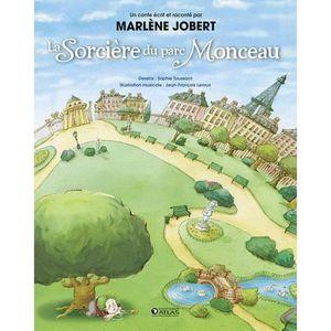 Livre 3-6 ANS La Sorcière du parc Monceau