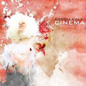 CD TECHNO - ELECTRO Karsh Kale - Cinema