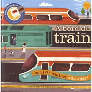 Livre 6-9 ANS A bord du train