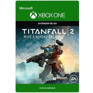 EXTENSION - CODE DLC Titanfall 2: Mise à niveau Deluxe pour Xbox On
