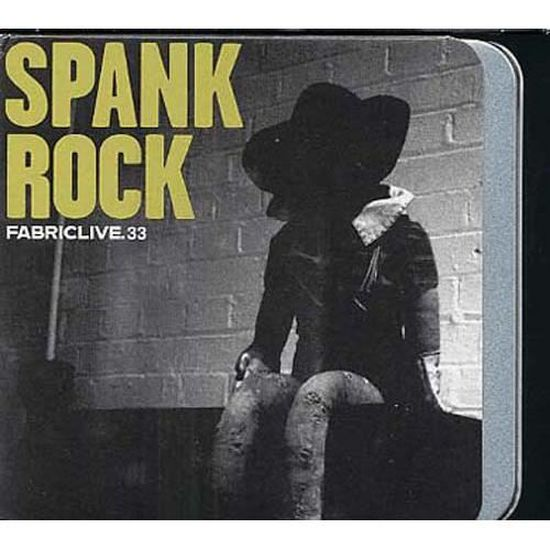 Fabriclive spank rock with