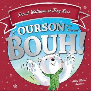 Livre 3-6 ANS L'ourson qui faisait bouh !