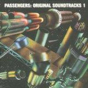 CD MUSIQUE DE FILM - BO Passengers : Original Soundtracks 1 ENO Brian, de