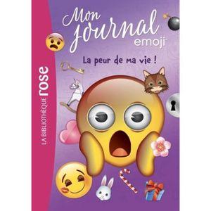 Livre 6-9 ANS Mon journal emoji Tome 2 : La peur de ma vie !