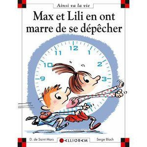 Livre 6-9 ANS Max et Lili en ont marre de se dépêcher