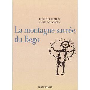 HISTOIRE ANTIQUE La montagne sacrée du Bego