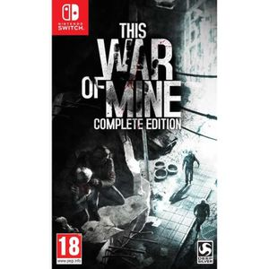 JEU NINTENDO SWITCH This War Of Mine Complete Edition Jeu Switch