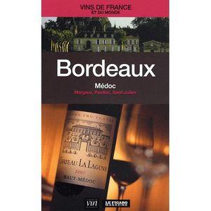 LIVRE VIN ALCOOL  Bordeaux - Médoc