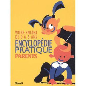 AUTRES LIVRES Encyclopedie pratique parents ; votre enfant de...
