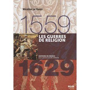LIVRE HISTOIRE FRANCE Les guerres de Religion