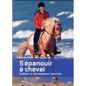 LIVRE SPORT Livre - s'épanouir à cheval ; équitation et dévelo