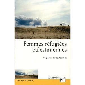 LIVRE HISTOIRE MONDE Femmes réfugiées palestiniennes