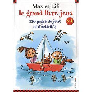 LIVRE JEUX ACTIVITÉS Max et Lili
