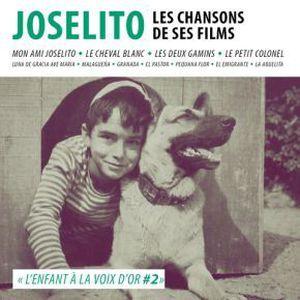 CD MUSIQUE DE FILM - BO Joselito : Les chansons de ses films
