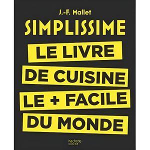 LIVRE CUISINE AUTREMENT Simplissime, le livre de cuisine le plus facile du