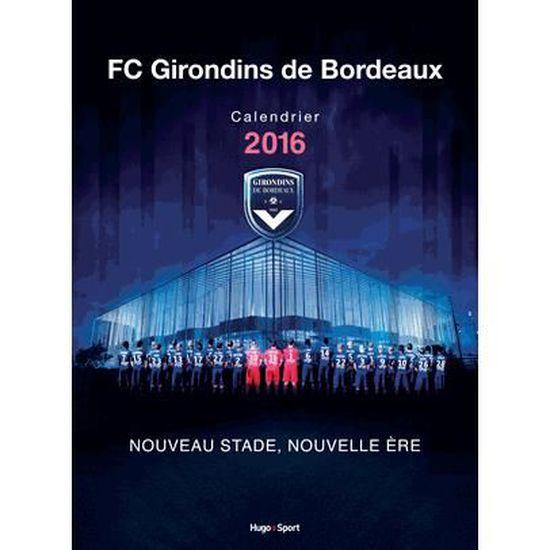 Calendrier Des Girondins De Bordeaux.Calendrier Mural Girondins De Bordeaux 2016 Achat Vente