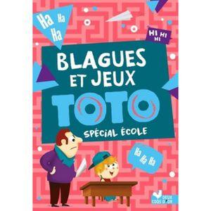 LIVRE LOISIRS CRÉATIFS Blagues et jeux Toto spécial école