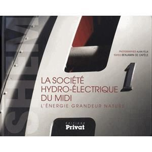 LIVRE SCIENCES La Société hydro-électrique du Midi