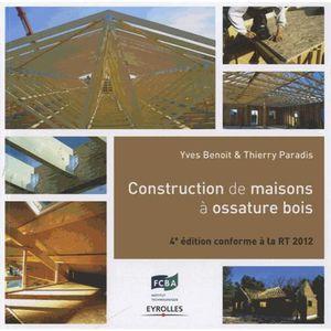 LIVRE INGENIERIE Construction de maisons à ossature bois
