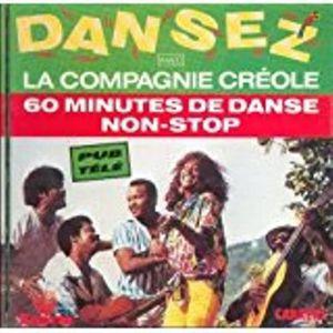 CD RAP - HIP HOP Dansez Avec La Compagnie Créole [Audio CD]