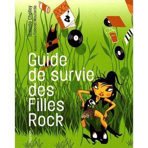 LIVRE MUSIQUE Guide de survie des Filles Rock