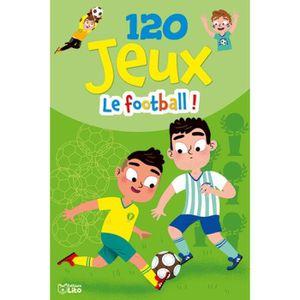 LIVRE LOISIRS CRÉATIFS Le football !