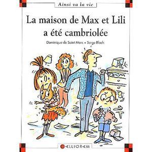 Livre 6-9 ANS La maison de Max et Lili a été cambriolée