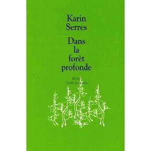 Livre 6-9 ANS Dans la forêt profonde