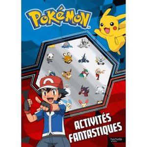 LIVRE JEUX ACTIVITÉS Pokémon