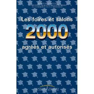 LIVRE GESTION LES FOIRES ET SALONS 2000 AGREES ET AUTORISES