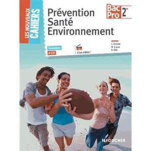 MANUEL BAC PRO BEP CAP Prévention Santé Environnement, 2de Bac Pro