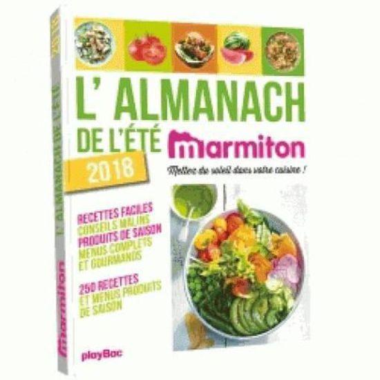 Livre , l\u0027almanach de l\u0027été 2018 Marmiton , Achat / Vente livre Parution  pas cher , Cdiscount