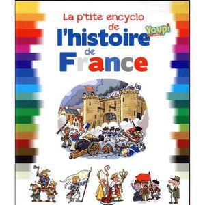 DOCUMENTAIRE ENFANT Livre - la p'tite encyclo de l'histoire de France