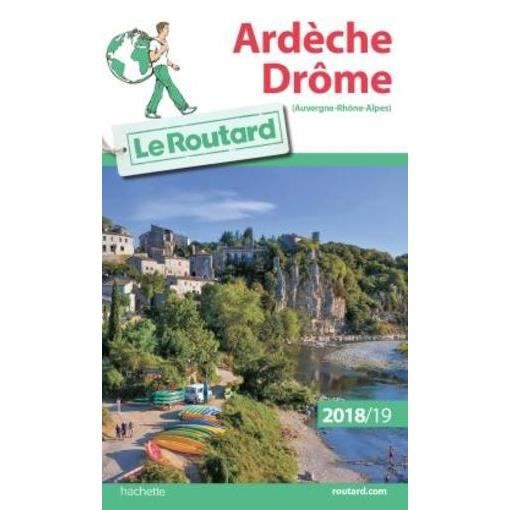 Carte Asie Sud Est Routard.Livre Guide Du Routard Ardeche Drome Edition 2018 2019