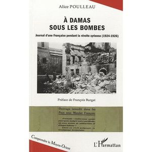 LIVRE HISTOIRE MONDE A Damas sous les bombes