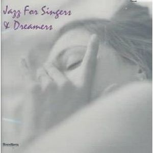CD JAZZ BLUES Jazz for Singers and Dreamers