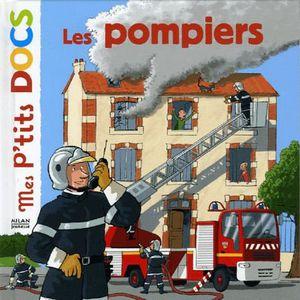 LIVRE 0-3 ANS ÉVEIL Les pompiers