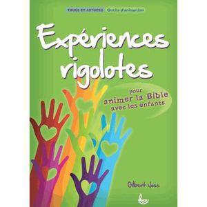 LIVRE RELIGION Expériences rigolotes pour animer la Bible avec le