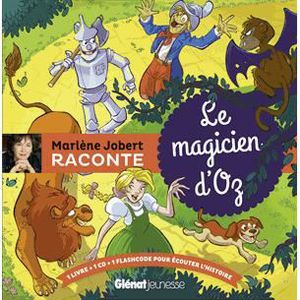 Livre 3-6 ANS Le magicien d'Oz