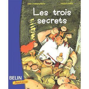 Livre 6-9 ANS Les trois secrets