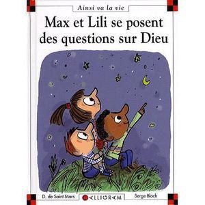Livre 6-9 ANS Max et Lili se posent des questions sur Dieu