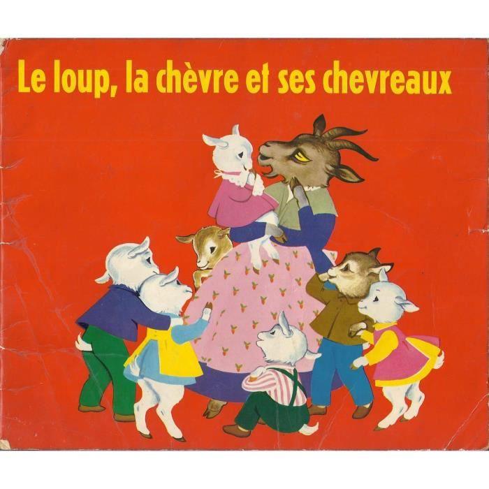 Le loup et les 7 chevreaux. - Achat / Vente livre Parution