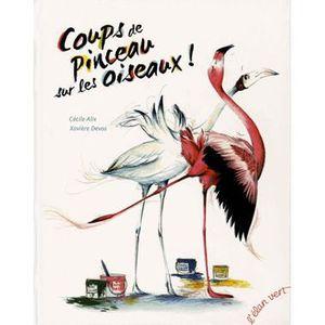 Livre 3-6 ANS Coups de pinceau sur les oiseaux !