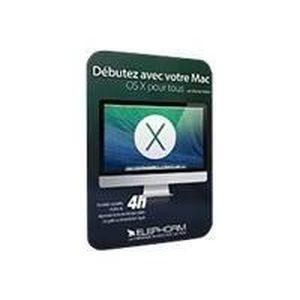 BUREAUTIQUE DEBUTEZ AVEC VOTRE MAC - OS X POUR TOUS - FORMA…