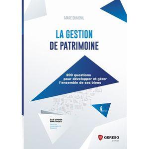 LIVRE ÉCONOMIE  La gestion de patrimoine. 200 questions pour dével