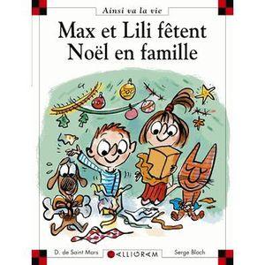 Livre 3-6 ANS Max et Lili fêtent Noël en famille